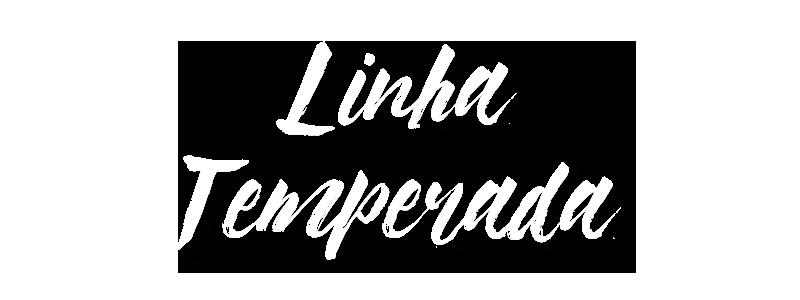Juliatto Linha Temperada